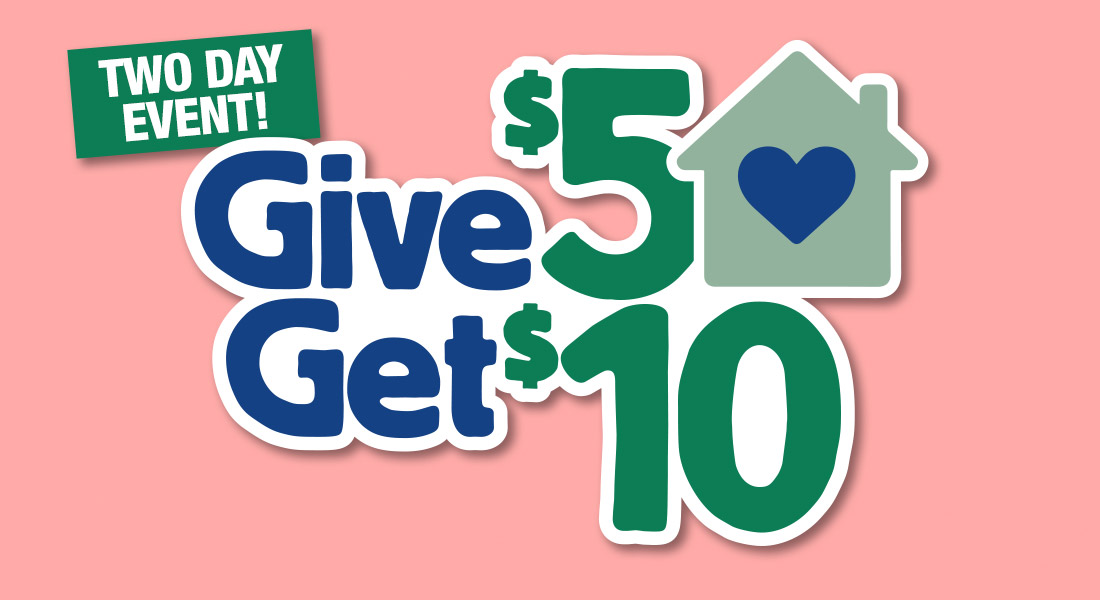 Give $5 Get $10 Good Neighbor Project